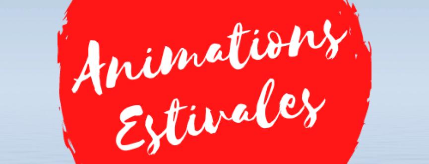 Animations estivales 2021